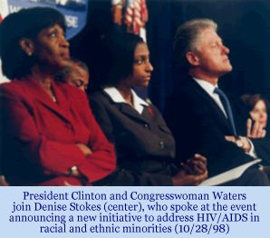 The President, Rep. Maxine Waters, and Denise Stokes at the announcement of a new HIV/AIDS initiative for racial and ethnic minorities  (10/28/98)